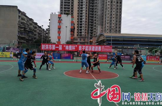 """2019年射洪县第一届""""神鹰杯""""男子篮球邀请赛正式开赛"""